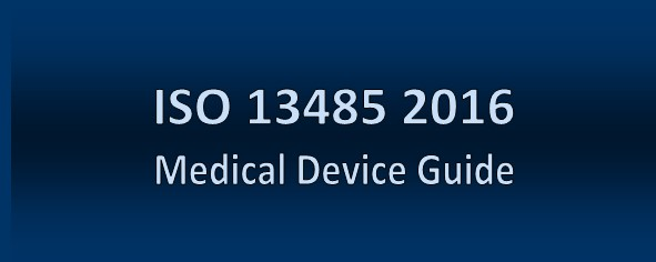 ISO 13485 Medical Device Quality          Management Guide