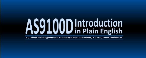 AS9100C 2009 Plain English Introduction