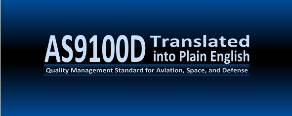 AS9100D Translated into Plain English