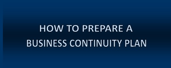 How To Prepare A Business Continuity Plan