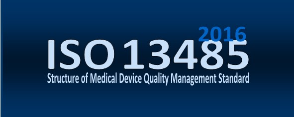ISO 13485 2016 Outline of Medical Device