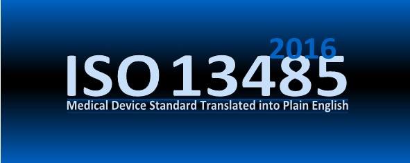 ISO 13485 2016 Translated into Plain English