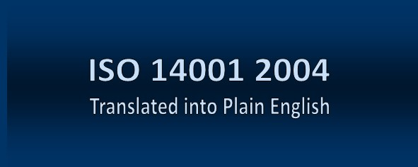 ISO 14001 2004 Translated into Plain English