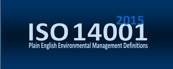 ISO 14001 2015 Environmental Management                 Definitions