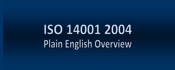 ISO 14001 2004 Plain English Overview
