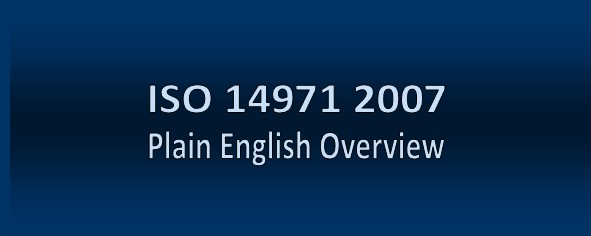 ISO 14971 Plain English Overview