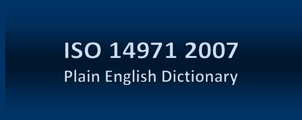 ISO 14971 Plain English Definitions