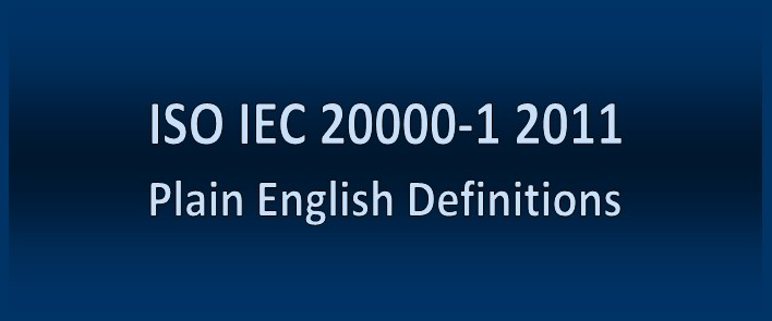ISO IEC 20000-1         2011 Service Management Definitions