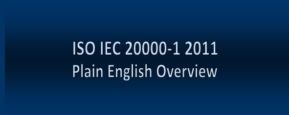 ISO IEC 20000-1 Overview of IT Service           Management Standard