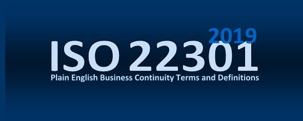 Plain           English ISO 22301 2012 Business Continuity Definitions