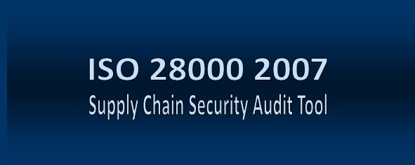 ISO           28000 Supply Chain Security Audit Tool