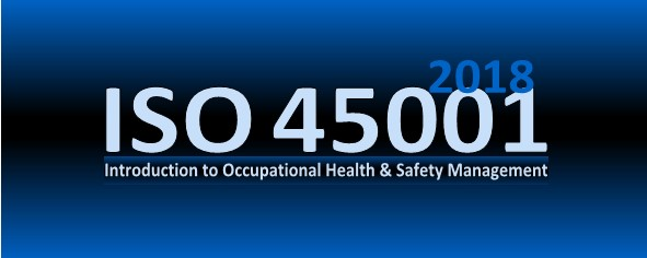 Introduction to ISO 45001 Occupational Health and Safety