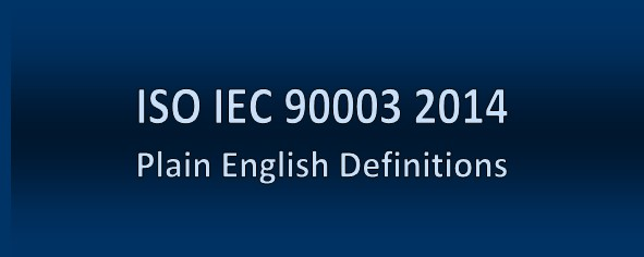ISO IEC 90003 2014 QMS Definitions                    for Software