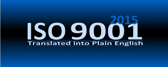 ISO 9001 2008 Translated into Plain English