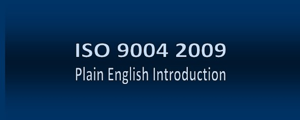 ISO 9004 2009 Plain English Introduction