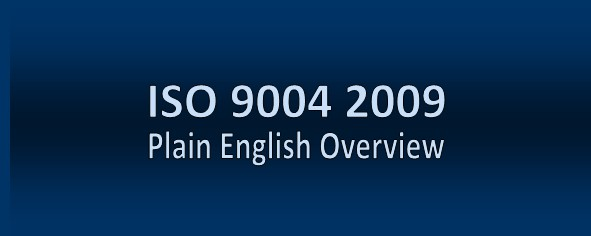 ISO 9004 2009 Plain English Overview