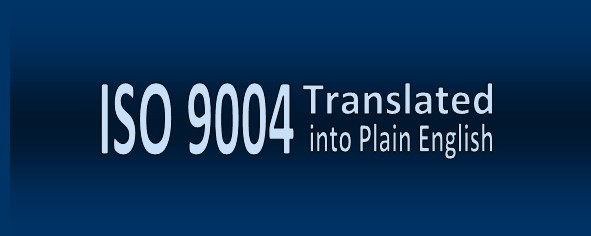 ISO 9004 2009 Translated into Plain English