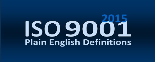 ISO 9000 Plain English Definitions