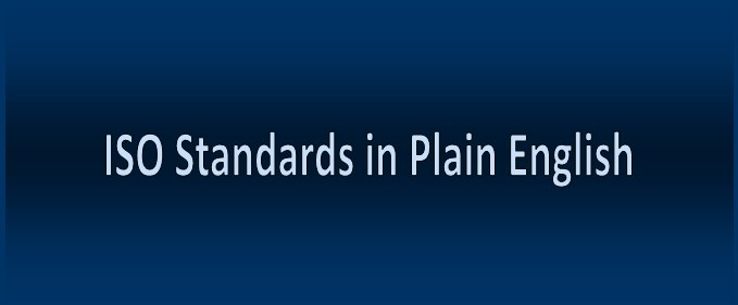 List of Plain English ISO Standards