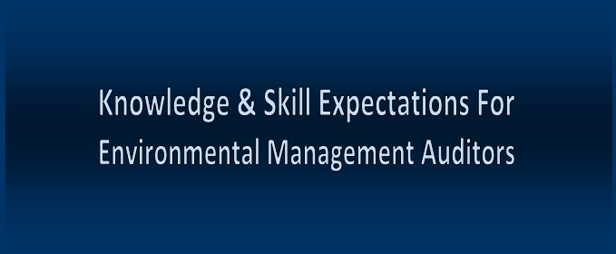 Knowledge & Skill Expections For Environmental Management Auditors