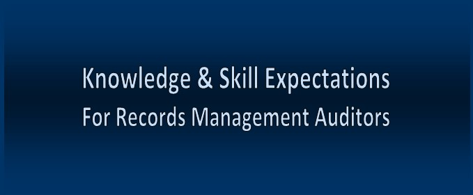 Knowledge & Skill Expectations For Records Management Auditors