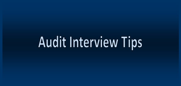 Audit Interview Tips