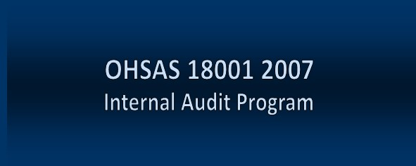 OHSAS 18001 2007 Internal Audit Program